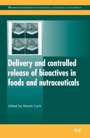 دانلود کتاب رسانش و کنترل رهایش مواد زیستفعال در غذاها و غذاداروها